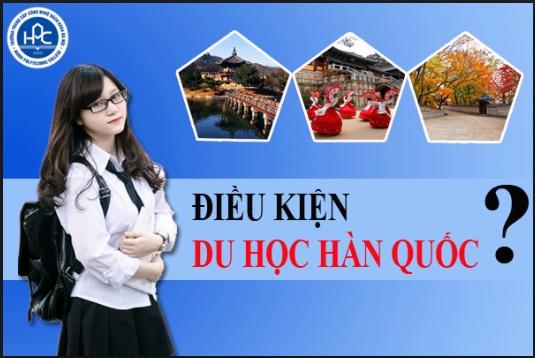 Điều kiện để du học Hàn Quốc mới nhất là vô cùng quan trọng với các bạn du học sinh