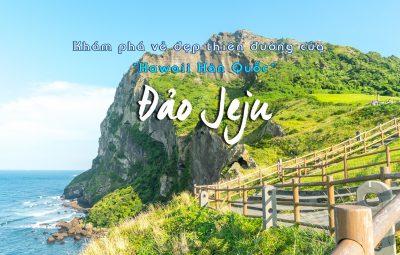 Du lịch Đảo Jeju vơi Thiên đường trà